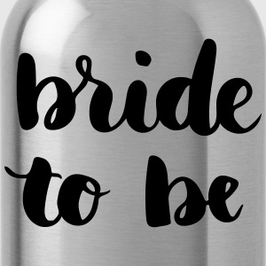 Bride to be - Water Bottle