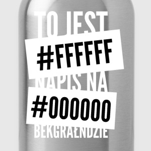 Dit is de inscriptie op #ffffff # 000000 bekgrałndzie - Drinkfles
