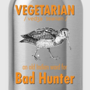 Vegetarian - an old Indian word for Bad Hunter - Water Bottle