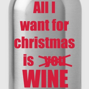 Christmas song saying Wine - Water Bottle