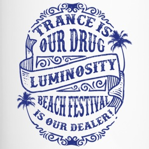 Trance is our drug - Luminosity Beach Festival - Thermo mok