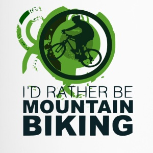 Id rather be mountain biking - MTB Love - Travel Mug