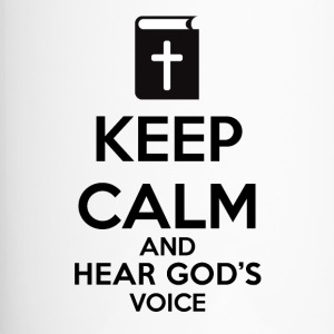 Keep Calm and Hear God Voice Meme - Taza termo