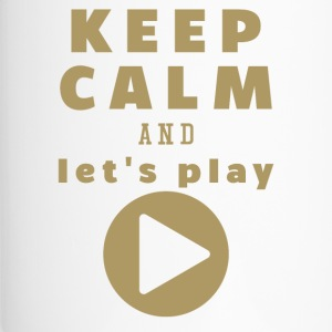 Keep Calm And Let's Play - Thermobecher
