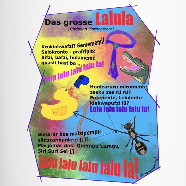 Das grosse Lalula (Christian Morgenstern)
