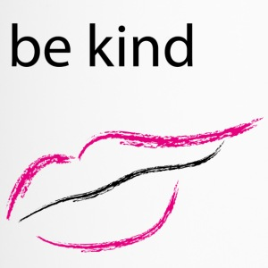Be kind mund - Thermobecher