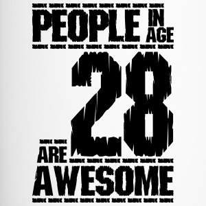 PEOPLE IN AGE 28 ARE AWESOME - Travel Mug
