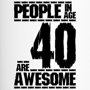 PEOPLE IN AGE 40 ARE AWESOME - Travel Mug