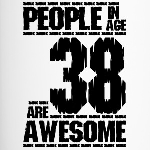 PEOPLE IN AGE 38 ARE AWESOME - Travel Mug