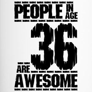 PEOPLE IN AGE 36 ARE AWESOME - Travel Mug