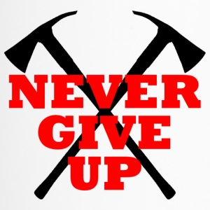 NEVER GIVE UP - Thermobecher