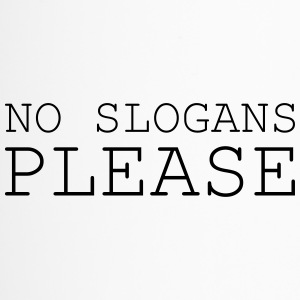 No slogans please - Thermobecher
