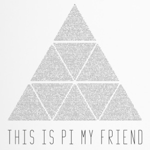 this is pi my friend - Thermobecher