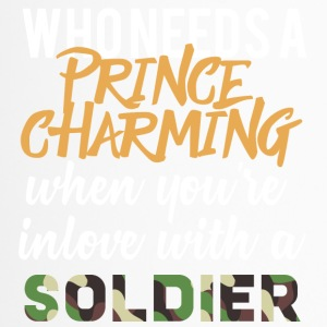 Militair / Soldier: Who Needs A Prince Charming - Thermo mok