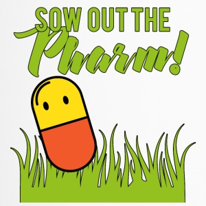 Pharmazie / Apotheker: Sow Out The Pharm! - Thermobecher