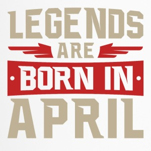 Legends are born in April - Thermobecher