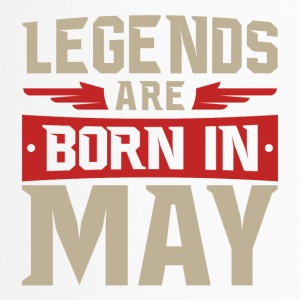 Legends are born in May - Thermobecher