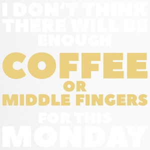 Enough Coffee or Middle Finger - Travel Mug