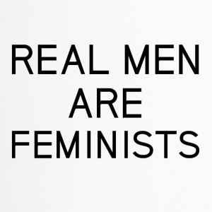 real_men_are_feminists - Thermobecher