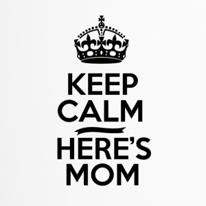 Keep Calm Heres Mom - Mamma Ström - Termosmugg