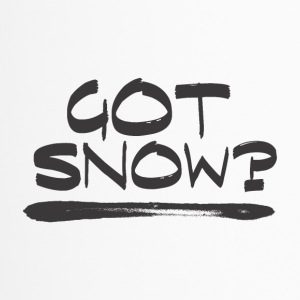 Got SNOW? - Boarder Power! - Thermobecher