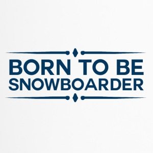 BORN TO BE SNOWBOARDER - BOARDER POWER - Thermo mok