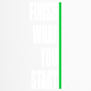 Finish what yout start! - Travel Mug