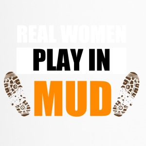 Real women play in mud - Travel Mug