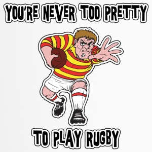 Rugby You're Never Too Pretty To Play Rugby - Travel Mug