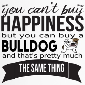 you cant buy happiness bulldog - Thermobecher