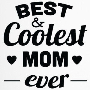 best and coolest mom ever black - Travel Mug
