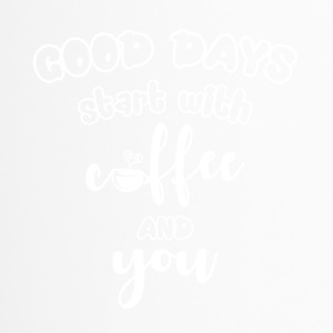 Good days start with coffee and you cool sayings - Travel Mug