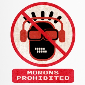 Morons prohibited - Travel Mug