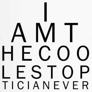 Optiker: I am the coolest Optician ever - Thermobecher