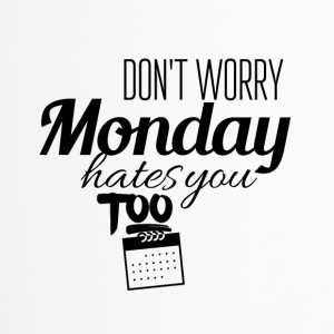 Monday hates you too - Travel Mug
