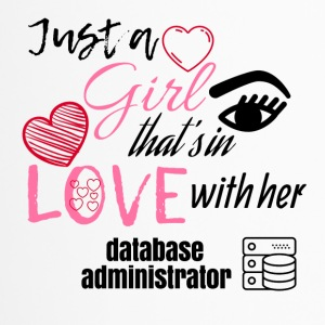 Just a girl that's in love with her database admin - Thermobecher