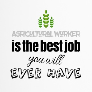 Agricultural worker is the best job you will have - Travel Mug