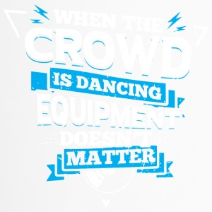 DJ - WHEN THE CROWD IS DANCING - Travel Mug