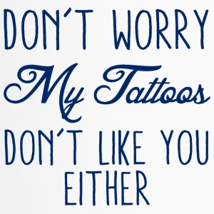 Tattoo / Tattoo: Do ​​not Worry - Min Tatoveringer Don - Termokopp