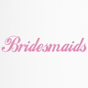 Bridesmaids - Thermobecher