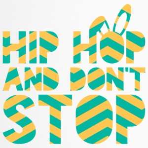 Ostern / Osterhase: Hip Hop And Don´t Stop - Thermobecher