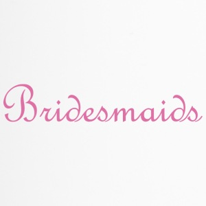 Bridesmaids - Travel Mug