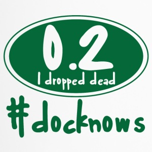 Doktor / Arzt: 0.2 I dropped dead. #docknows - Thermobecher