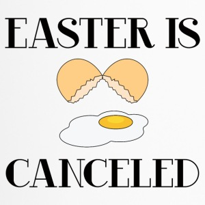 Easter / Easter Bunny: Easter Is Canceled - Travel Mug