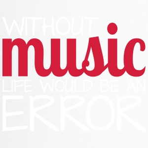 Without music life would be an error! - Thermobecher