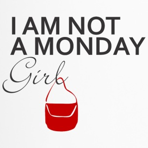 IAM NOT A MONDAY GIRL - Thermobecher