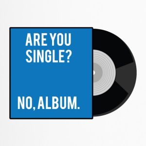 Single: Are you Single? No, Album. - Thermobecher
