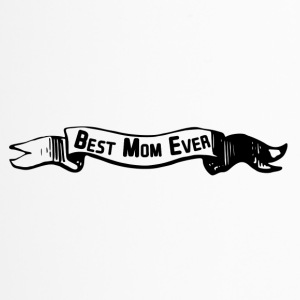 best mom banner - Thermobecher