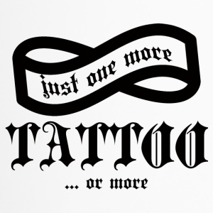 Tattoo / Tattoo: Just One More Tattoo ... or - Travel Mug