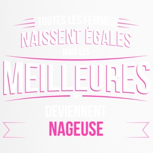 Les meilleures deviennent Nageuse - Mug thermos